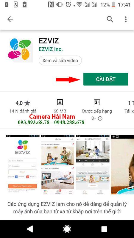 Cách cài đặt camera wifi Ezviz xem trên điện thoại IOS & Android đơn giản trong 7 nốt nhạc